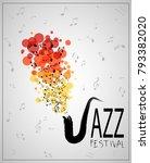 jazz music festival. poster... | Shutterstock . vector #793382020