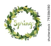 watercolor spring leaves wreath | Shutterstock . vector #793386580