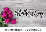 happy mother's day calligraphy... | Shutterstock . vector #793455928