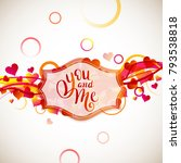 you and me template for banner... | Shutterstock .eps vector #793538818