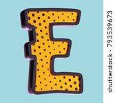 letter e. pop art font. 3d font ... | Shutterstock . vector #793539673