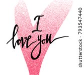 i love you. valentines day... | Shutterstock .eps vector #793547440
