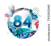84th anniversary background... | Shutterstock .eps vector #793593340