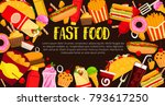 fast food burgers  sandwiches... | Shutterstock .eps vector #793617250