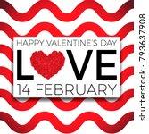 happy valentine's day... | Shutterstock .eps vector #793637908