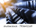 rows of dumbbells in the gym.... | Shutterstock . vector #793641169