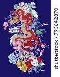 hand drawn dragon and koi fish... | Shutterstock .eps vector #793642870