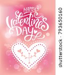 happy valentines day hand drawn ... | Shutterstock .eps vector #793650160