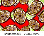 textile fashion african print... | Shutterstock . vector #793684093
