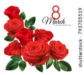 Stock vector  march women s day greeting card template realistic red roses isolated on white background 793705519