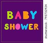 baby shower the inscription in... | Shutterstock .eps vector #793732924