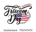 national freedom day. freedom... | Shutterstock .eps vector #793747474