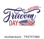 national freedom day. freedom... | Shutterstock .eps vector #793747480