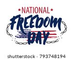 national freedom day. freedom... | Shutterstock .eps vector #793748194