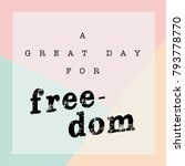 a great day for freedom quotes. ...