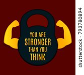 you are stronger than you think ... | Shutterstock .eps vector #793780894
