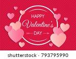happy valentine's day   card... | Shutterstock .eps vector #793795990