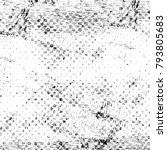 abstract grunge grey dark... | Shutterstock . vector #793805683