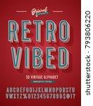 'retro vibed' vintage 3d sans... | Shutterstock .eps vector #793806220