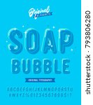 'soap bubble' funny rounded 3d... | Shutterstock .eps vector #793806280