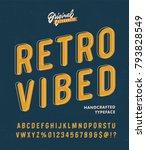 'retro vibed' vintage 3d sans... | Shutterstock .eps vector #793828549
