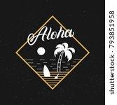 aloha hand written lettering... | Shutterstock .eps vector #793851958