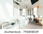 abstract blur restaurant and... | Shutterstock . vector #793858039