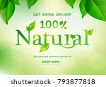 100% Natural lettering on natural green background.Natural sale.Vector illustration EPS10 | Shutterstock vector #793877818