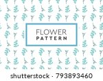 flower pattern vector. simple ... | Shutterstock .eps vector #793893460