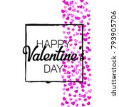 valentines day card with pink... | Shutterstock .eps vector #793905706