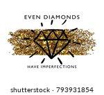 even diamonds have... | Shutterstock .eps vector #793931854