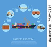 logistics and delivery concept... | Shutterstock . vector #793947589