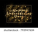 happy valentines day lettering... | Shutterstock .eps vector #793947634