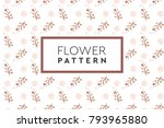 flower pattern vector. simple ... | Shutterstock .eps vector #793965880