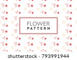 flower pattern vector. simple ... | Shutterstock .eps vector #793991944