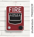 fire alarm switch on white wood ... | Shutterstock .eps vector #794020159