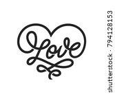 love word lettering in form of... | Shutterstock .eps vector #794128153