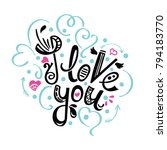 i love you. vector card with... | Shutterstock .eps vector #794183770