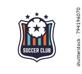soccer or football club logo or ... | Shutterstock .eps vector #794196070