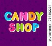 candy shop. cartoon bubble... | Shutterstock .eps vector #794302234