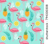 pink flamingo  pineapples and... | Shutterstock .eps vector #794330308