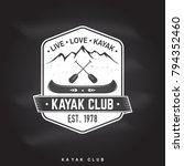 kayak club. live  love  kayak.... | Shutterstock .eps vector #794352460