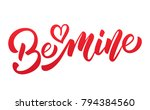 valentines day. be mine script... | Shutterstock .eps vector #794384560