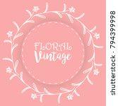 floral background  vintage... | Shutterstock .eps vector #794399998