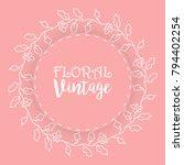 floral background  vintage... | Shutterstock .eps vector #794402254