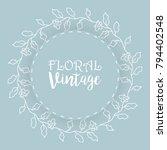 floral background  vintage... | Shutterstock .eps vector #794402548