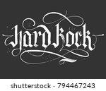 hard rock gothic calligraphy ... | Shutterstock .eps vector #794467243