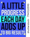 progress up inspirational quote ... | Shutterstock .eps vector #794510590