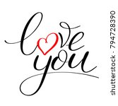 love you with red heart text ... | Shutterstock .eps vector #794728390