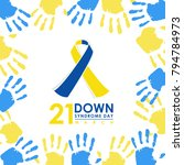 world down syndrome day   21... | Shutterstock .eps vector #794784973